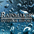 The Rainmaker Investor Report