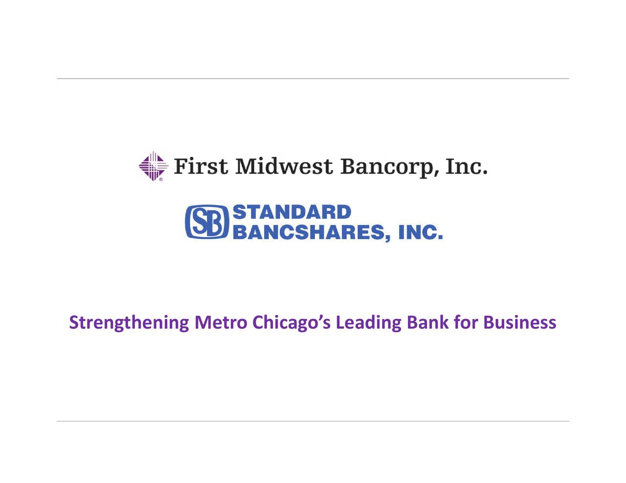 Strengthening Metro Chicagos Leading Bank for Busi