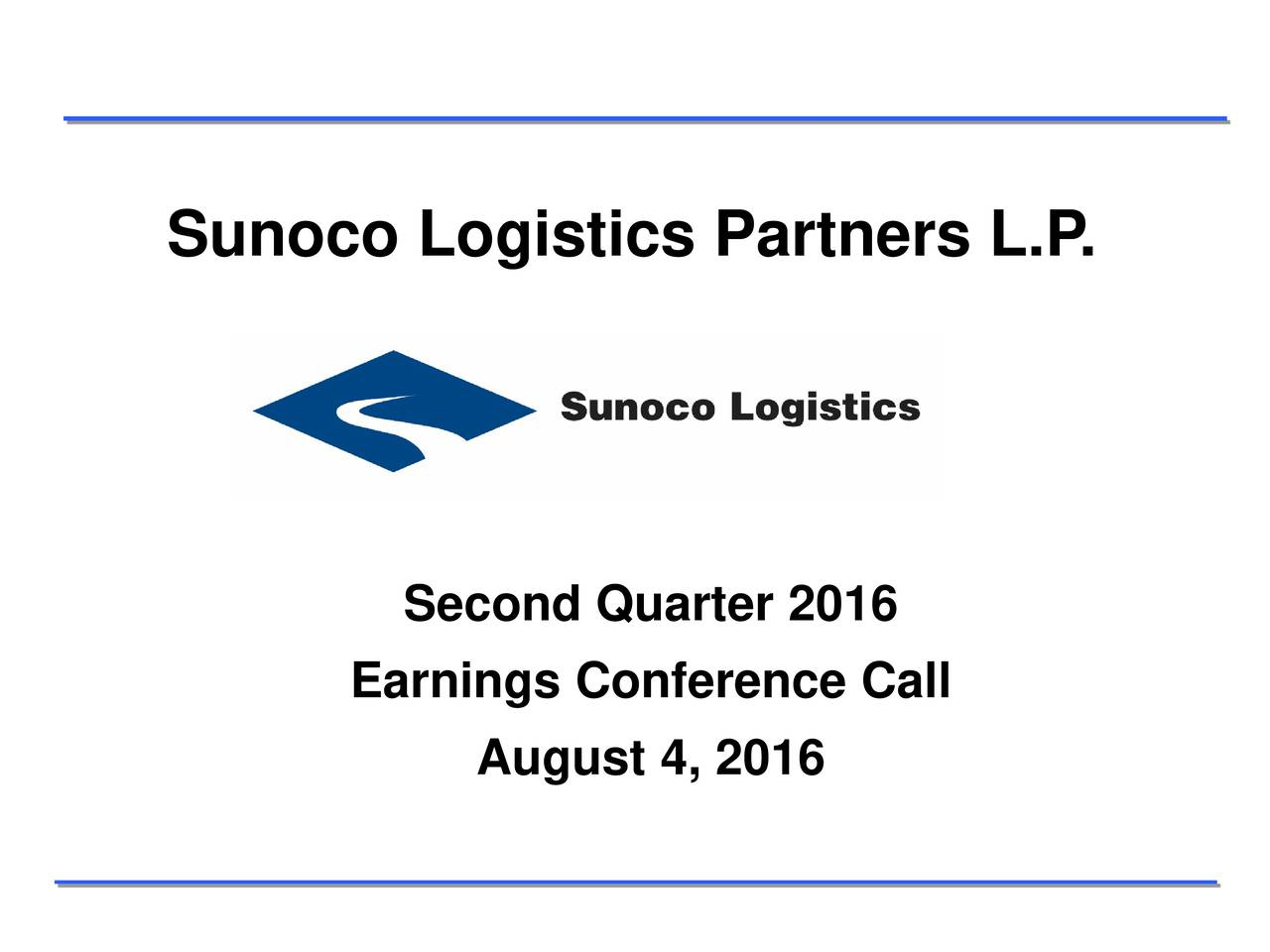 Second Quarter 2016 Earnings Conference Call August 4, 2016