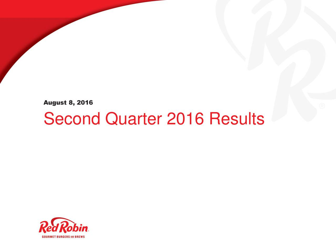 August 8, 2016 Second Quarter 2016 Results