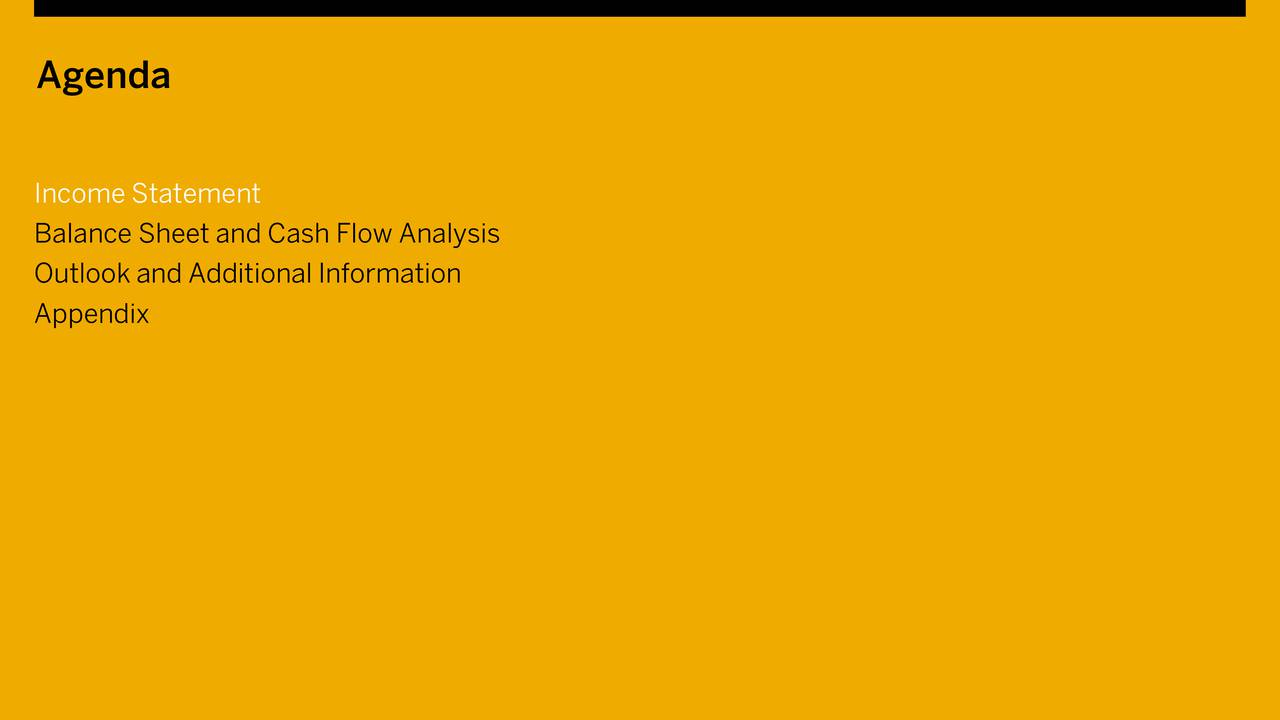 Income Statement Balance Sheet and Cash Flow Analysis Outlook and Additional Information Appendix