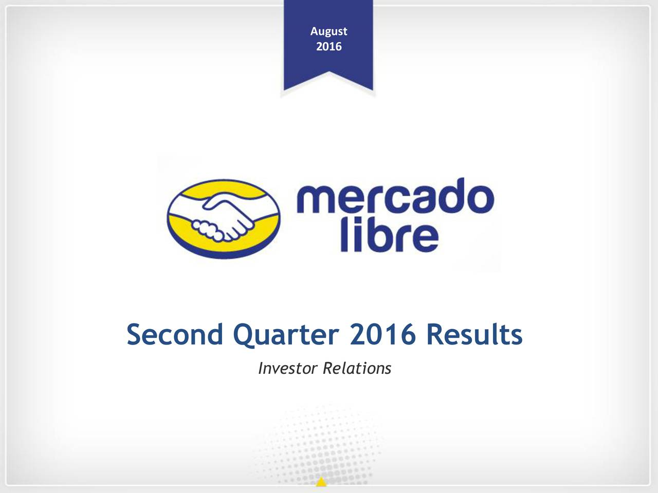 2016 Second Quarter 2016 Results Investor Relations
