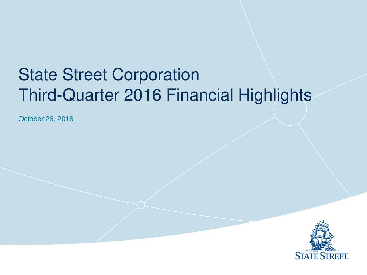 State Street Corporation 2016 Q3 - Results - Earnings Call Slides