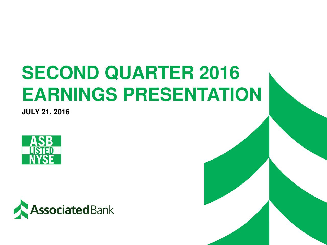 EARNINGS PRESENT ATION JULY 21, 2016