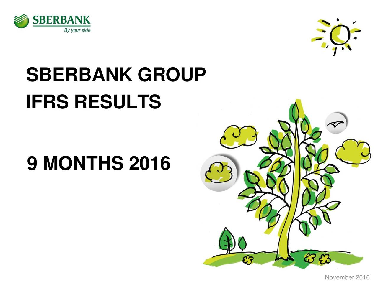 IFRS RESULTS 9 MONTHS 2016