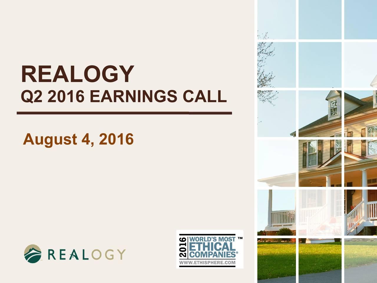 Q2 2016 EARNINGS CALL August4, 2016