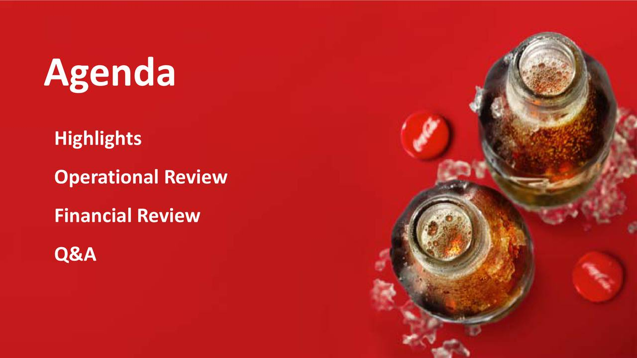 Highlights Operational Review Financial Review Q&A