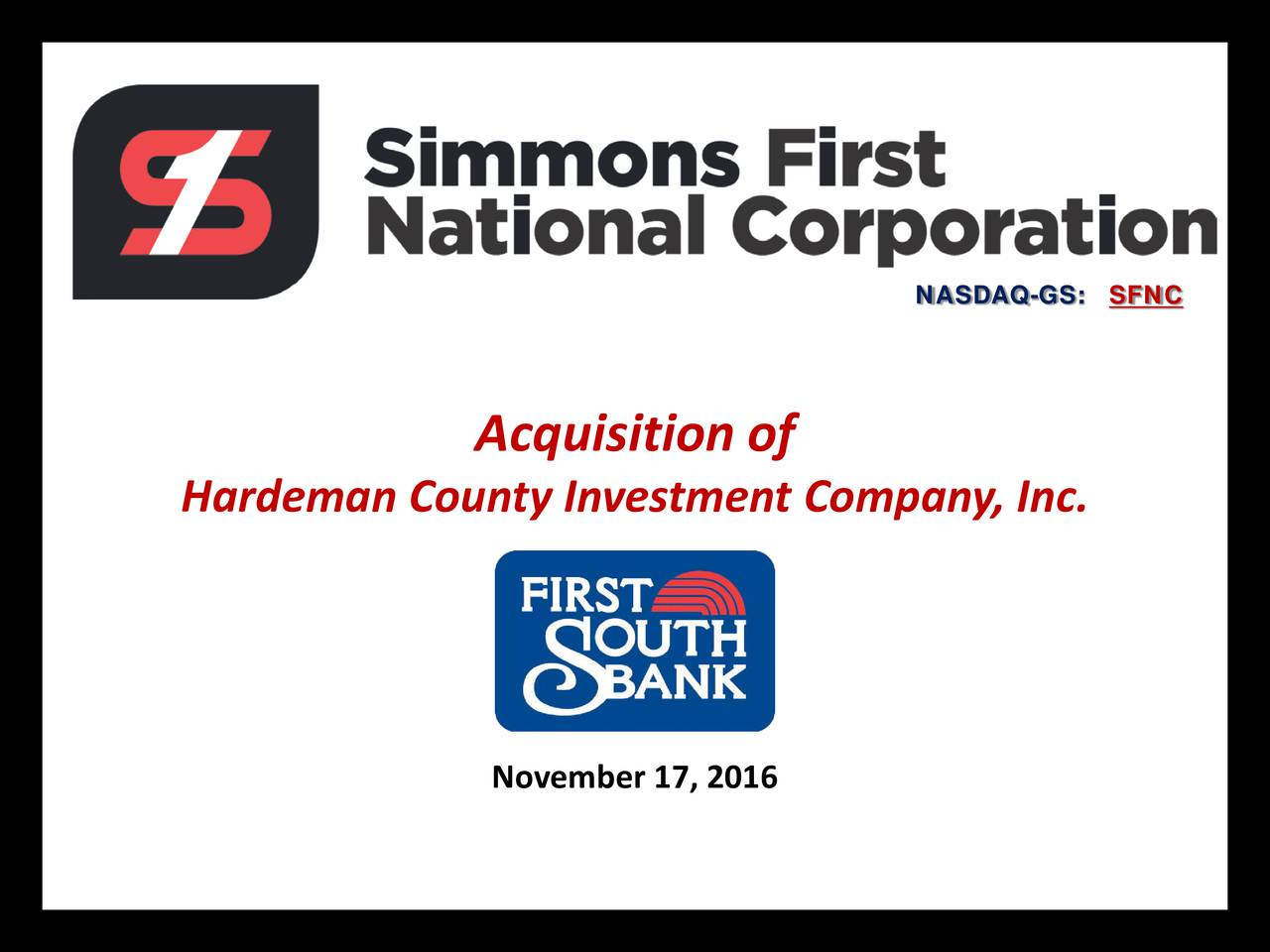 Acquisition of Hardeman County Investment Company, Inc. November 17, 2016