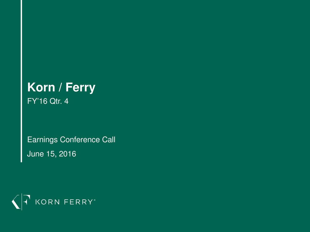 FY16 Qtr. 4 Earnings Conference Call June 15, 2016