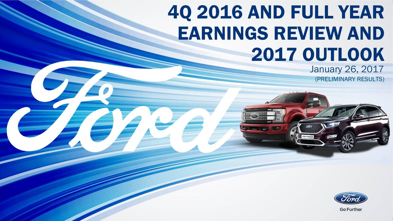 Ford motor company 2016 q4 results earnings call Ford motor company complaints