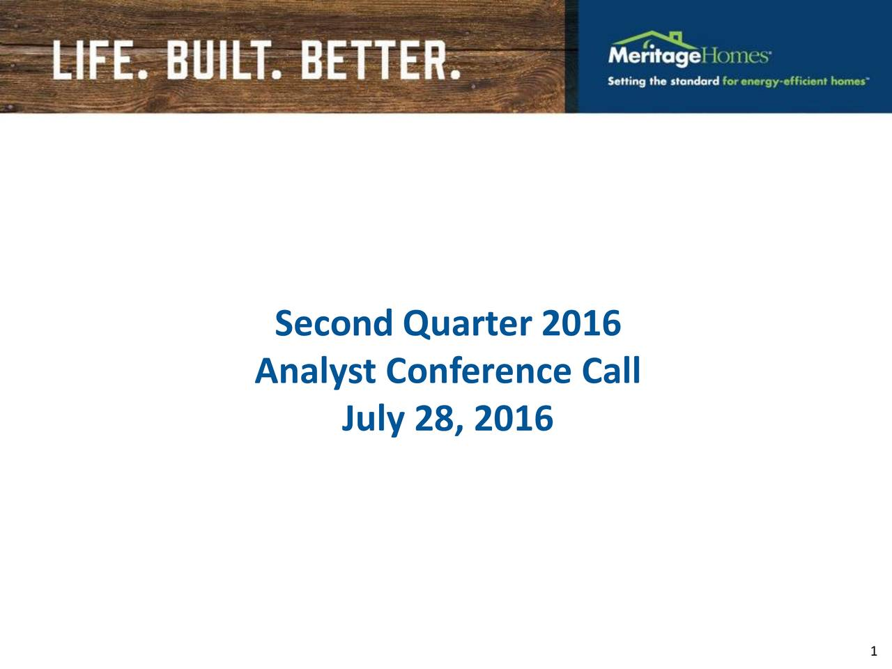 Analyst Conference Call July 28, 2016