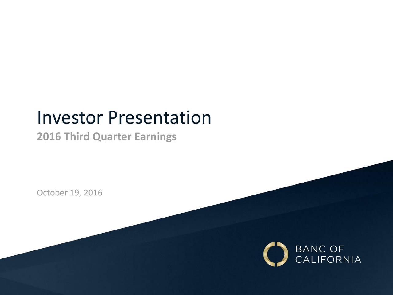 2016 Third Quarter Earnings October 19, 2016