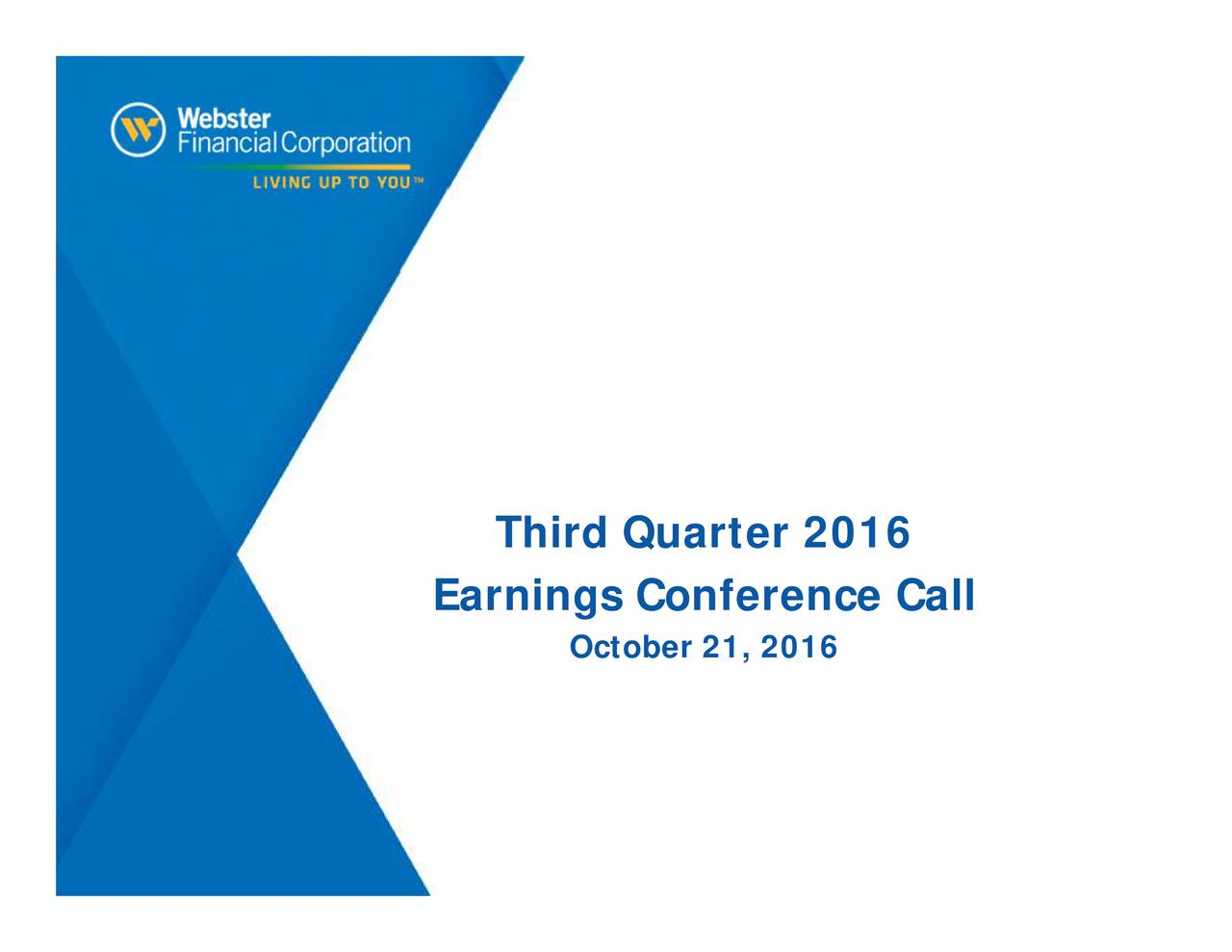 Earnings Conference Call October 21, 2016